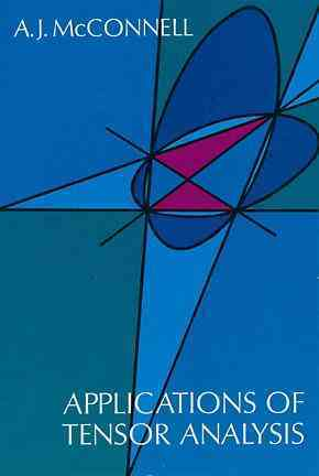 Applications of Tensor Analysis By McConnell, A. J.